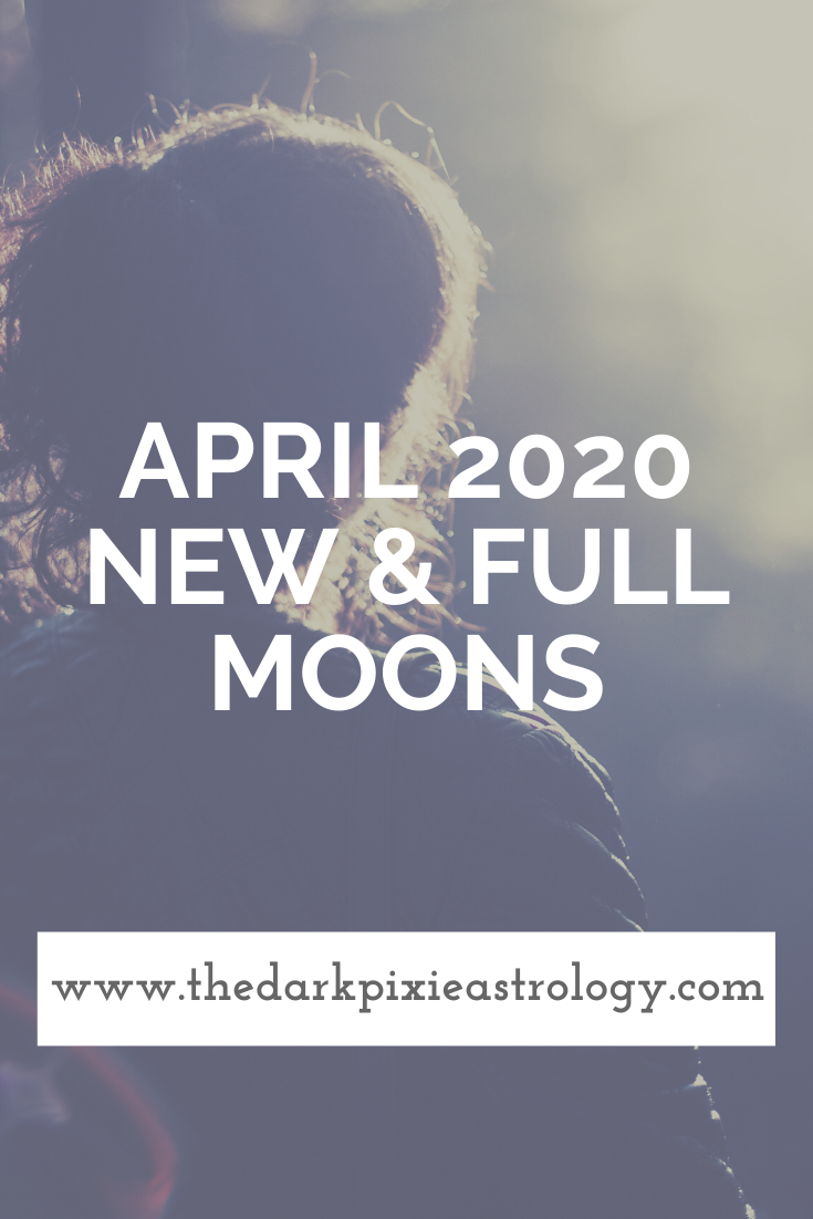 April 2020 New & Full Moons: Full Moon in Libra & New Moon in Taurus - The Dark Pixie Astrology