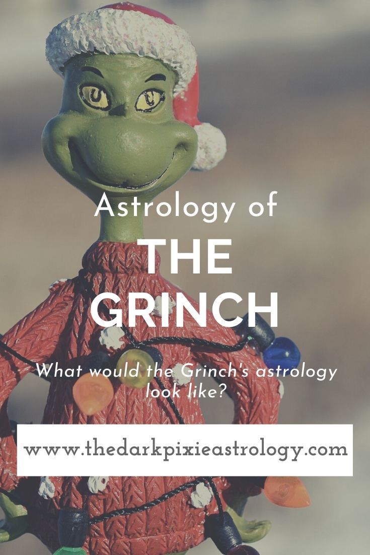 Astrology of the Grinch - The Dark Pixie Astrology