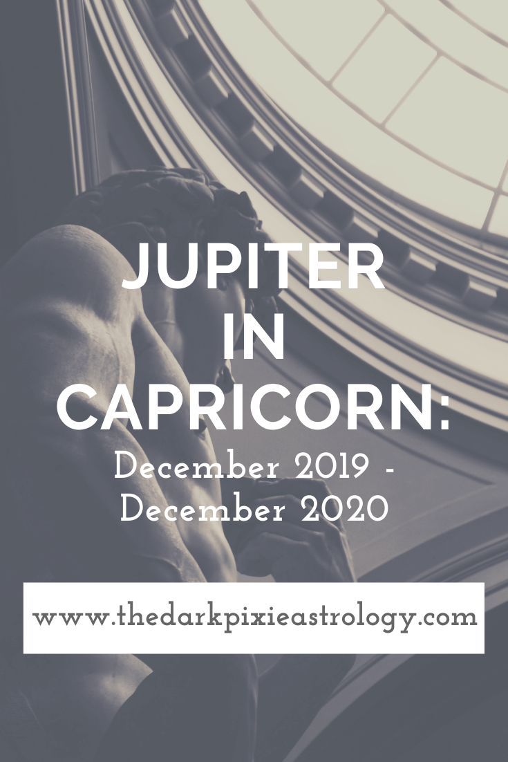Jupiter in Capricorn: December 2019 - December 2020 - The Dark Pixie Astrology