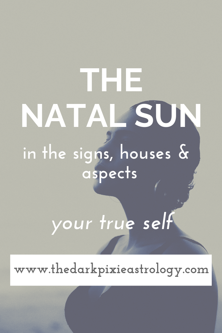 The Natal Sun in Astrology - The Dark Pixie Astrology