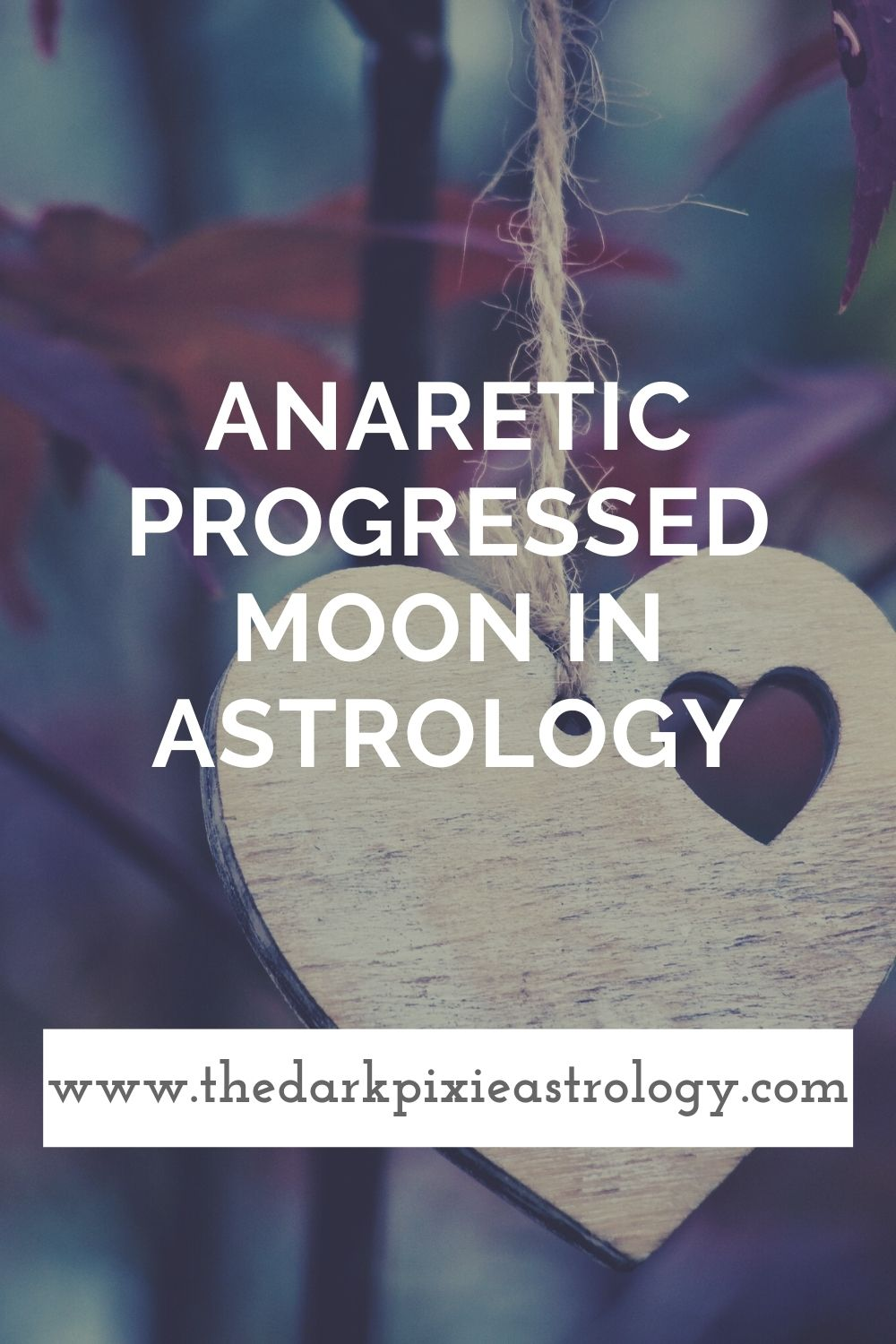 Anaretic Progressed Moon in Astrology - The Dark Pixie Astrology